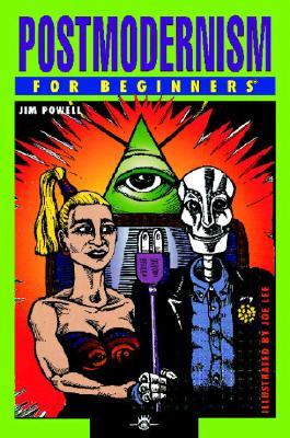 Postmodernism for Beginners By Powell, Jim/ Lee, Joe (ILT)